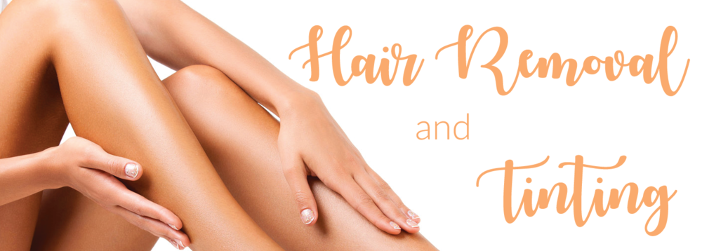 Hair Removal and Tinting
