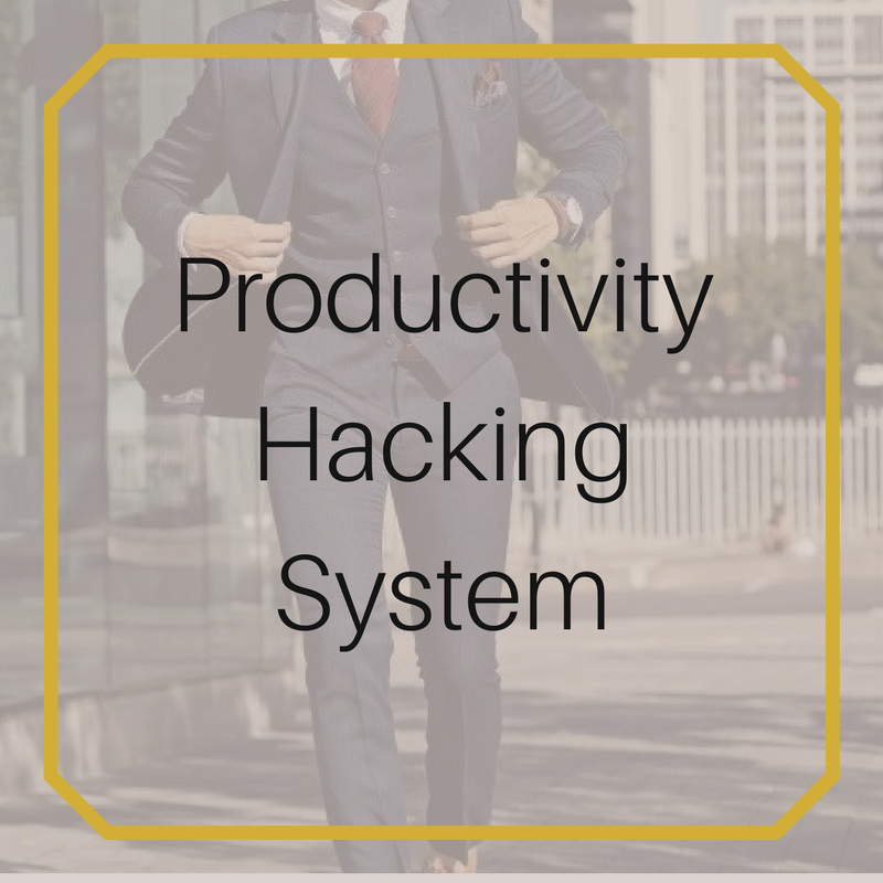 Productivity Hacking System