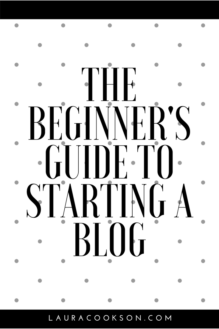 The Beginner's Guide Yo Starting A Blog
