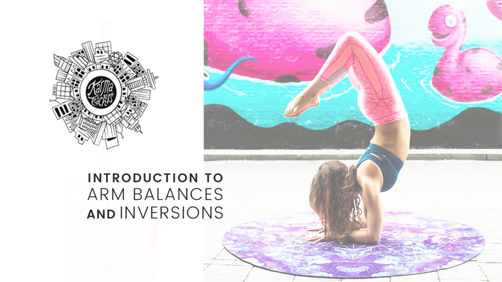 Inversions & Arm Balances
