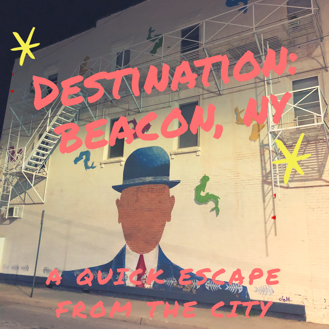Challenge: 24 hours exploring Beacon, NY — Thirty and Flirty