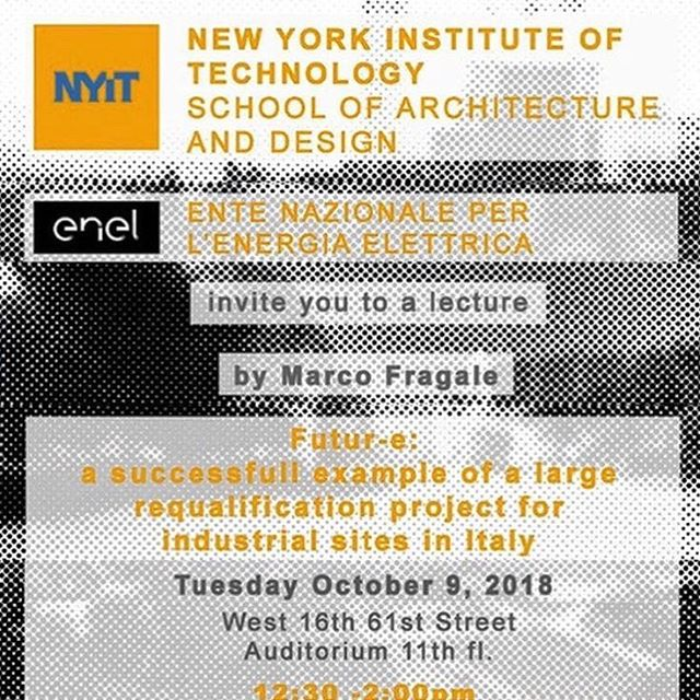 @nyitarch invites students and faculty to join us next Tuesday, October 9th, from 12:45-2pm for a lecture by @enelgroup, Italy's national energy company, on #rethinking and #reusing industrial sites in Italy. #thesisstudio1819 #italy #aias #nyitarch #nyitdidthat On the 11th floor of 16 W61st!