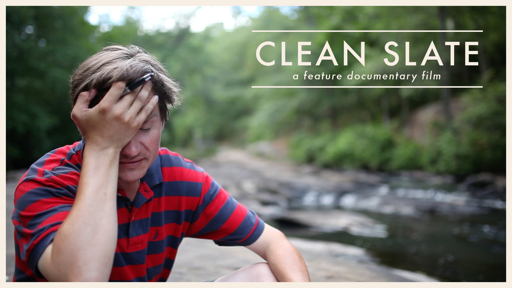 CLEAN SLATE - Feature-length documentary about two former drug addicts in recovery, attempting to rebuild their lives by making a career out of filmmaking. Premiering 2019.