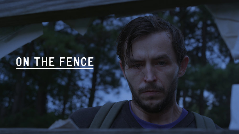 ON THE FENCE - A narrative short film about Pete, a drug addict on the run, who tries to reconnect with his family after escaping his court-mandated recovery center. Premiering on the 2018/19 film festival circuit.