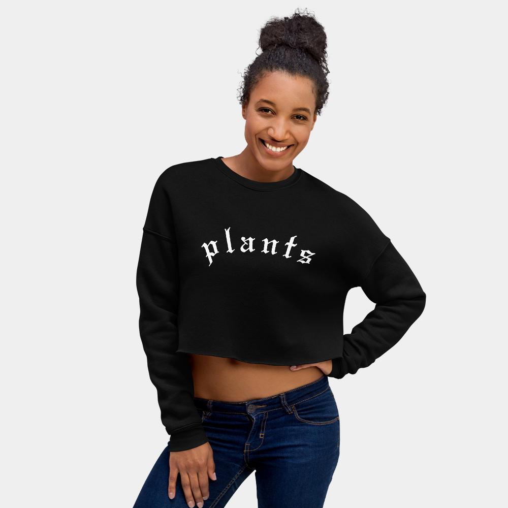 ad9278a5e352b Plants Blackletter Women s Vegan Crop Top Sweatshirt