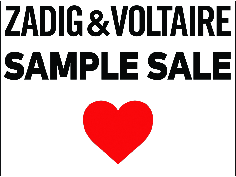Zadig & Voltaire Sample Sale — 260 SAMPLE SALE