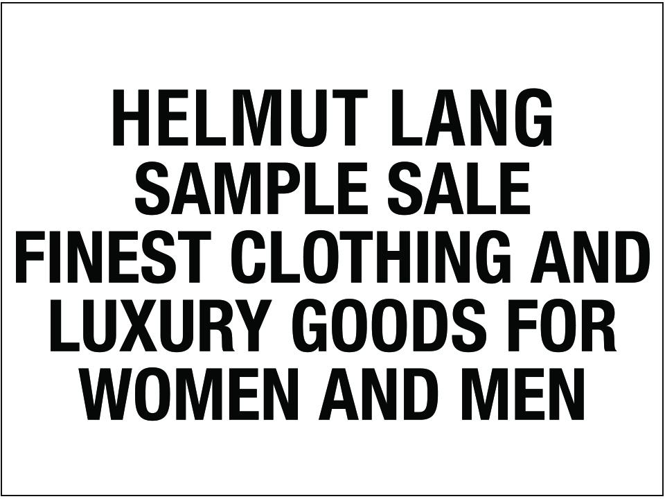 6723f982dfcf7 Helmut Lang Sample Sale — 260 NYC