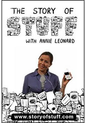The Story of Stuff   Originally released in December 2007, is a 20-minute, fast-paced, fact-filled look at the underside of our production and consumption patterns.  Video is free to stream at  StoryofStuff.org
