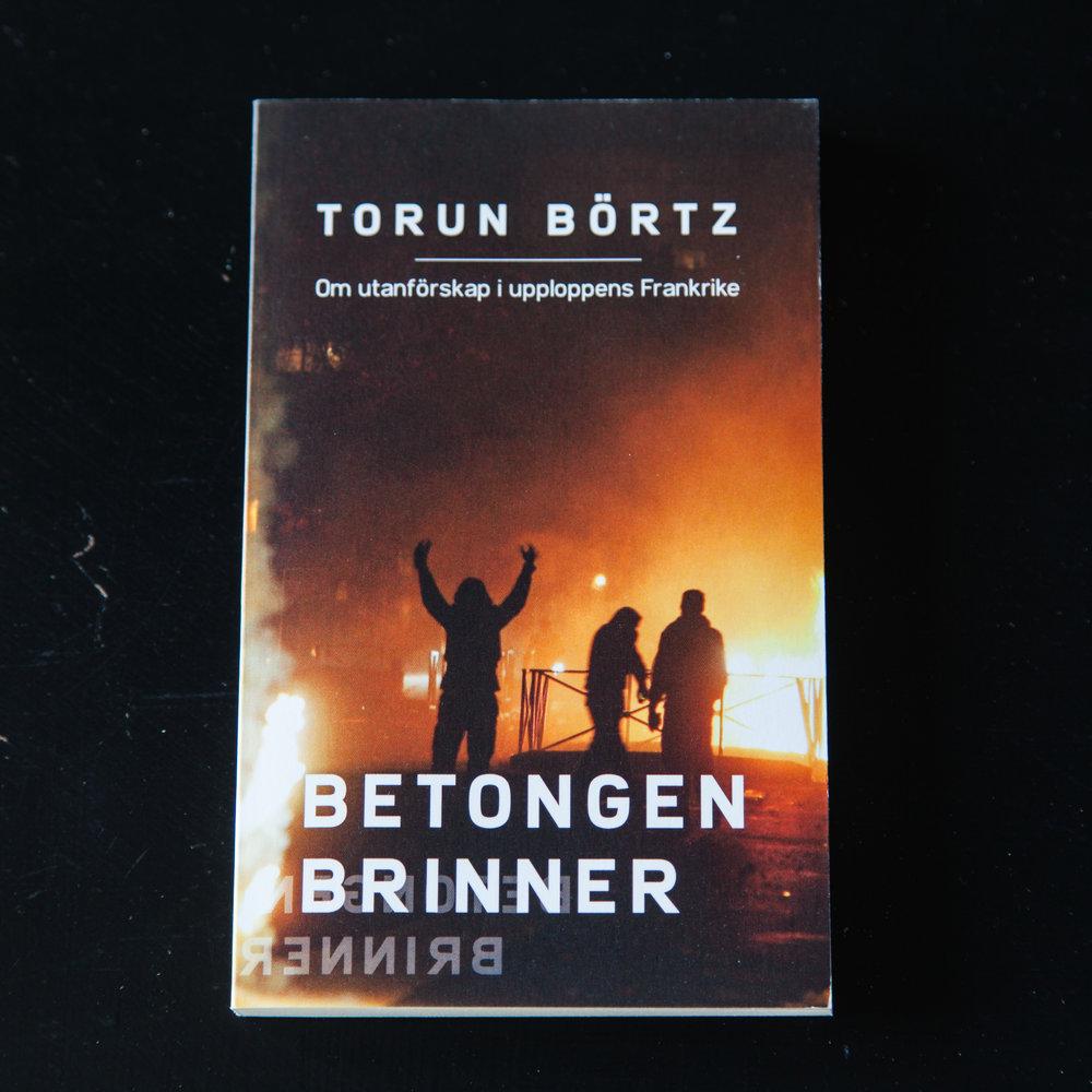 Betongen brinner är en reportagebok om förortsupploppen i Frankrike 2005. Boken är skriven av Torun Börtz och utgiven på Leopard Förlag. En andra upplaga i pocket har utgivits av Bucket List Books.