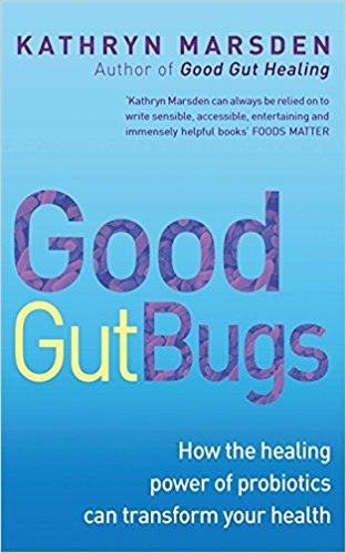 Copy of Good Gut Bugs: How the healing power of probiotics can transform your health