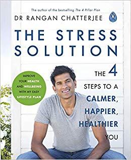 The Stress Solution - Dr. Rangan Chatterjee