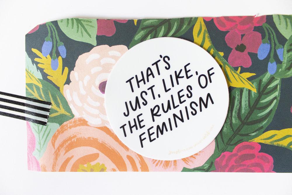 Rules of Feminsm sticker.JPG