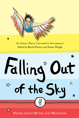 The Cauldron of Knowledge -   Falling Out of the Sky: Poems About Myths & Monsters   (The Emma Press)