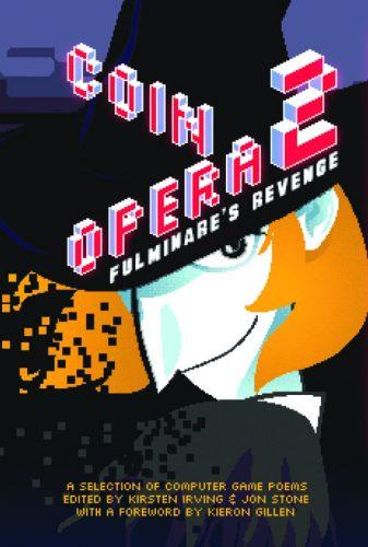 Four poems -  Coin Opera II: Fulminare's Revenge   (Sidekick Books)