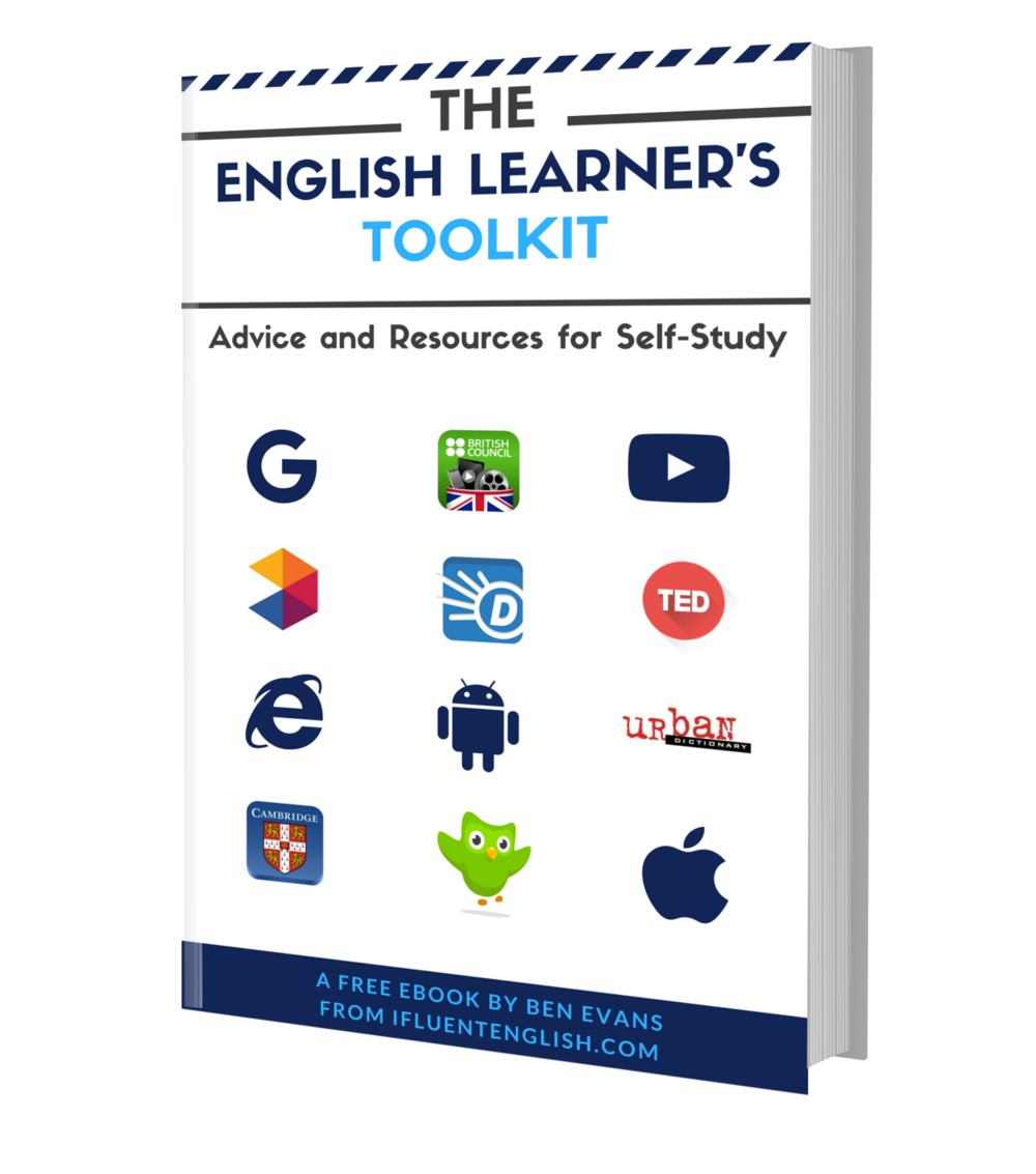 (Free Book) The English Learner's Toolkit Download your free book and receive FREE English learning advice to help you become fluent faster!