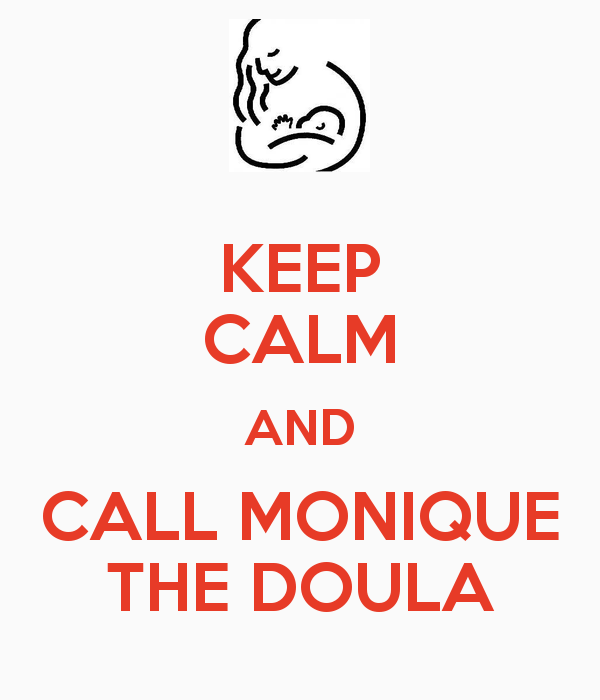 keep-calm-and-call-monique-the-doula.png