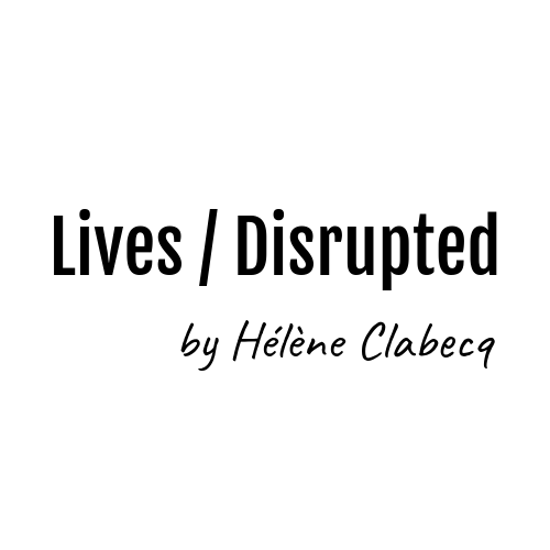 Lives / Disrupted
