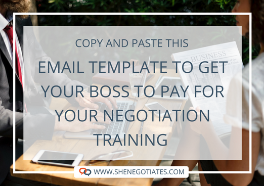 Email Template to Get Your Boss to Pay for Your Negotiation Training.png