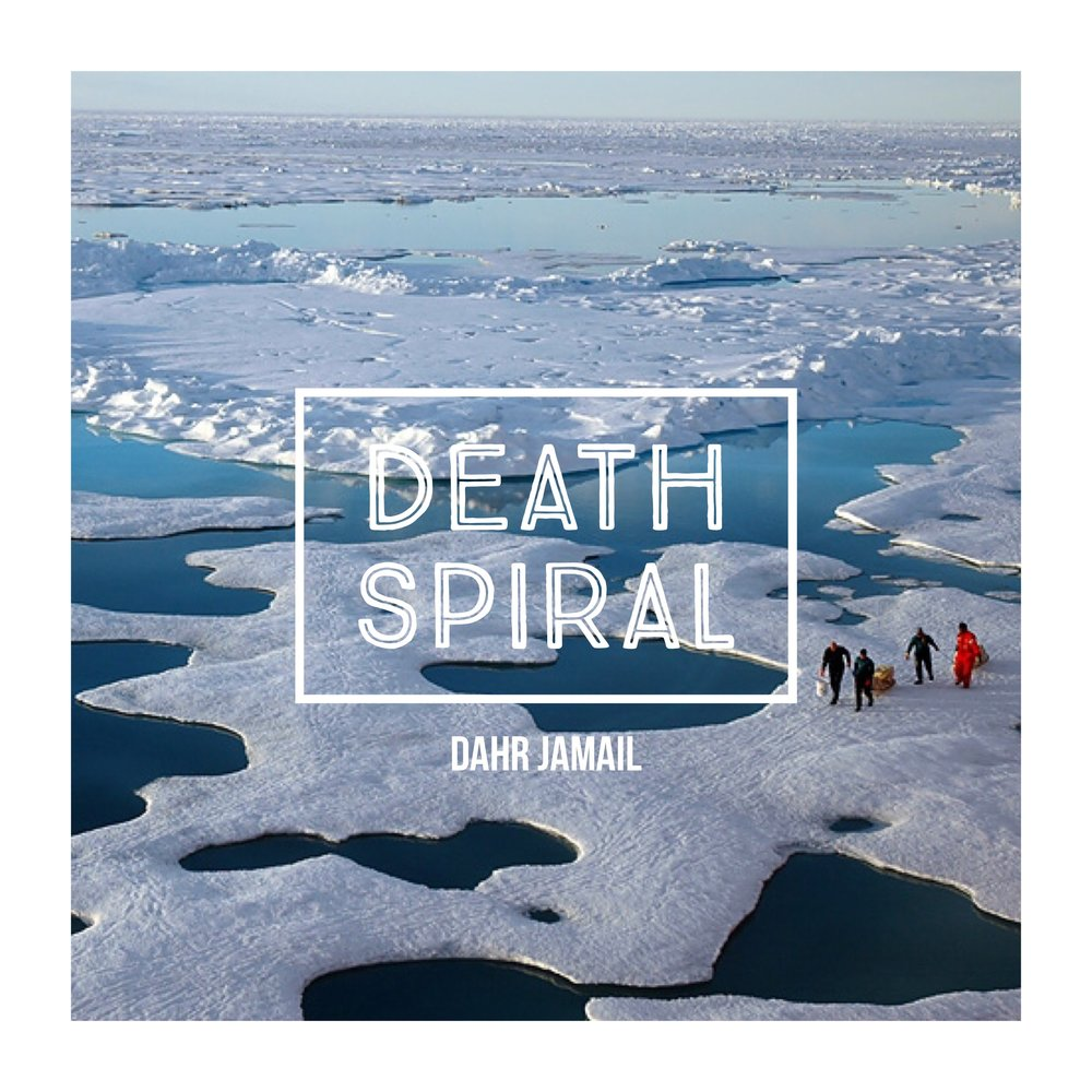 #103 | Death Spiral: Grappling With The Implications Of Global Climate Disruption w/ Dahr Jamail