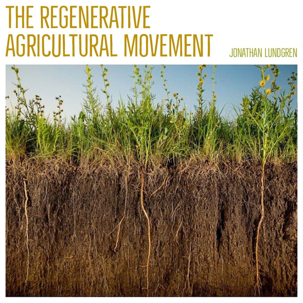 #121 | The Regenerative Agricultural Movement: Research, Bias, & Farming w/ Jonathan Lundgren