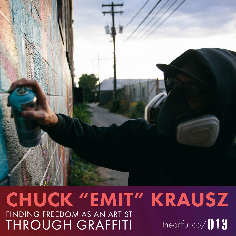 "acc07598d84 VP013  Chuck ""Emit"" Krausz — Finding true freedom as an artist through  graffiti — The Vitalic Project"