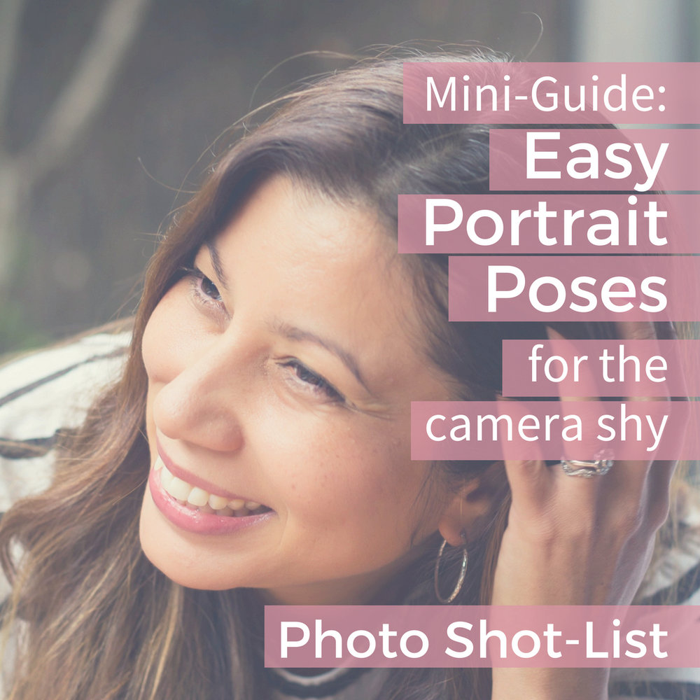 Photo-shot list for Mini-Guide: Easy portrait poses for the camera shy
