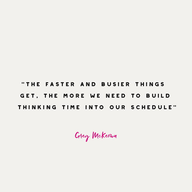 Books for creatives - Greg McKeown quote