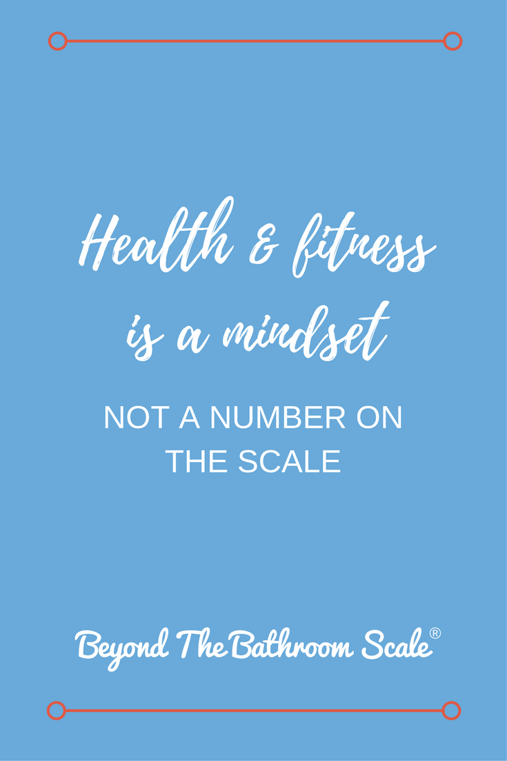 health is a mindset not a number on the scale
