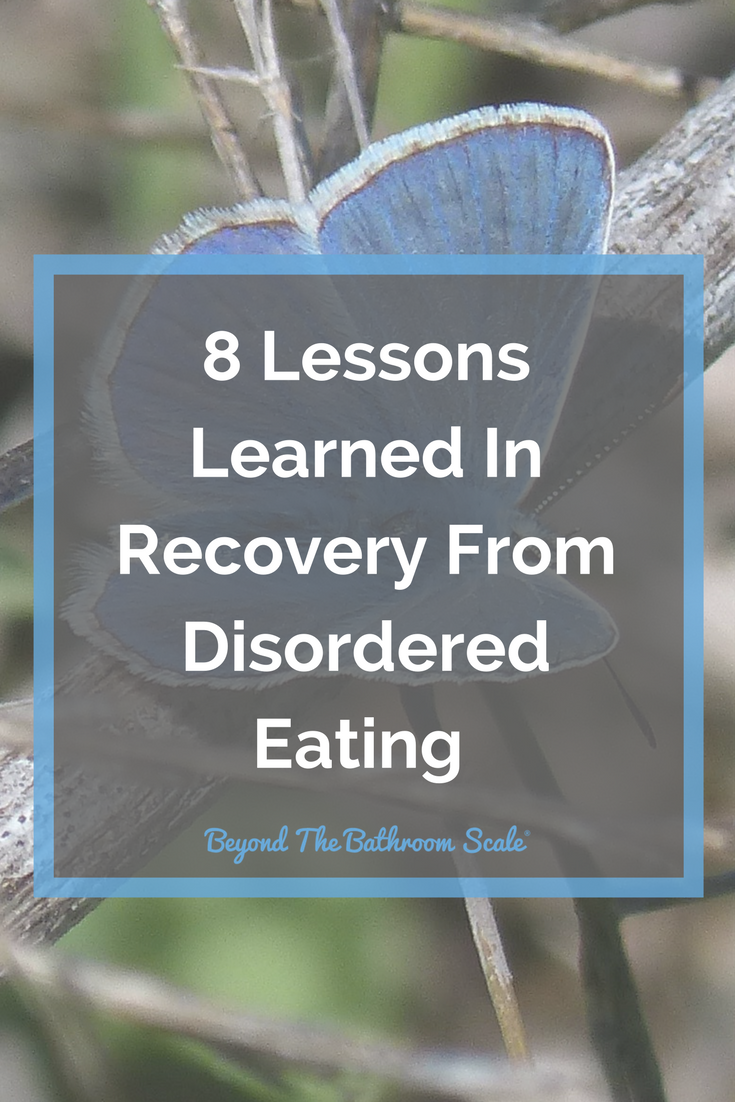 Lessons Learned In Recovery From Disordered Eating