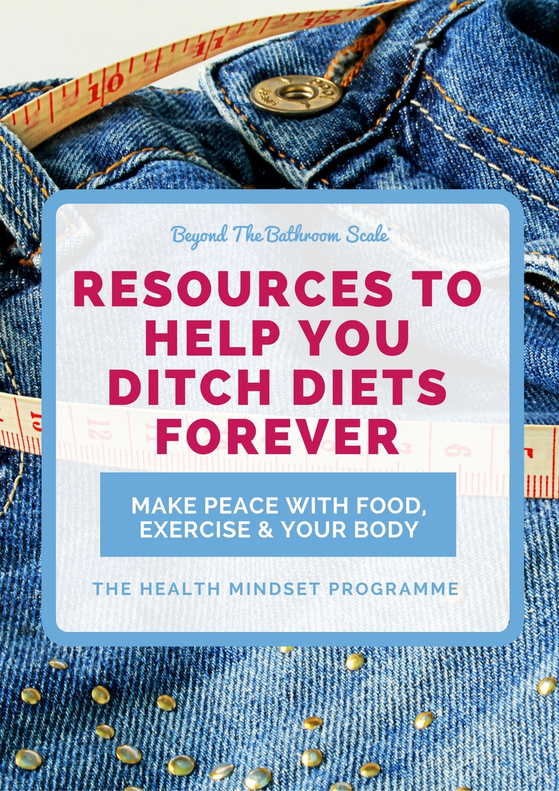 ditch diets forever body positive intuitive eating resources