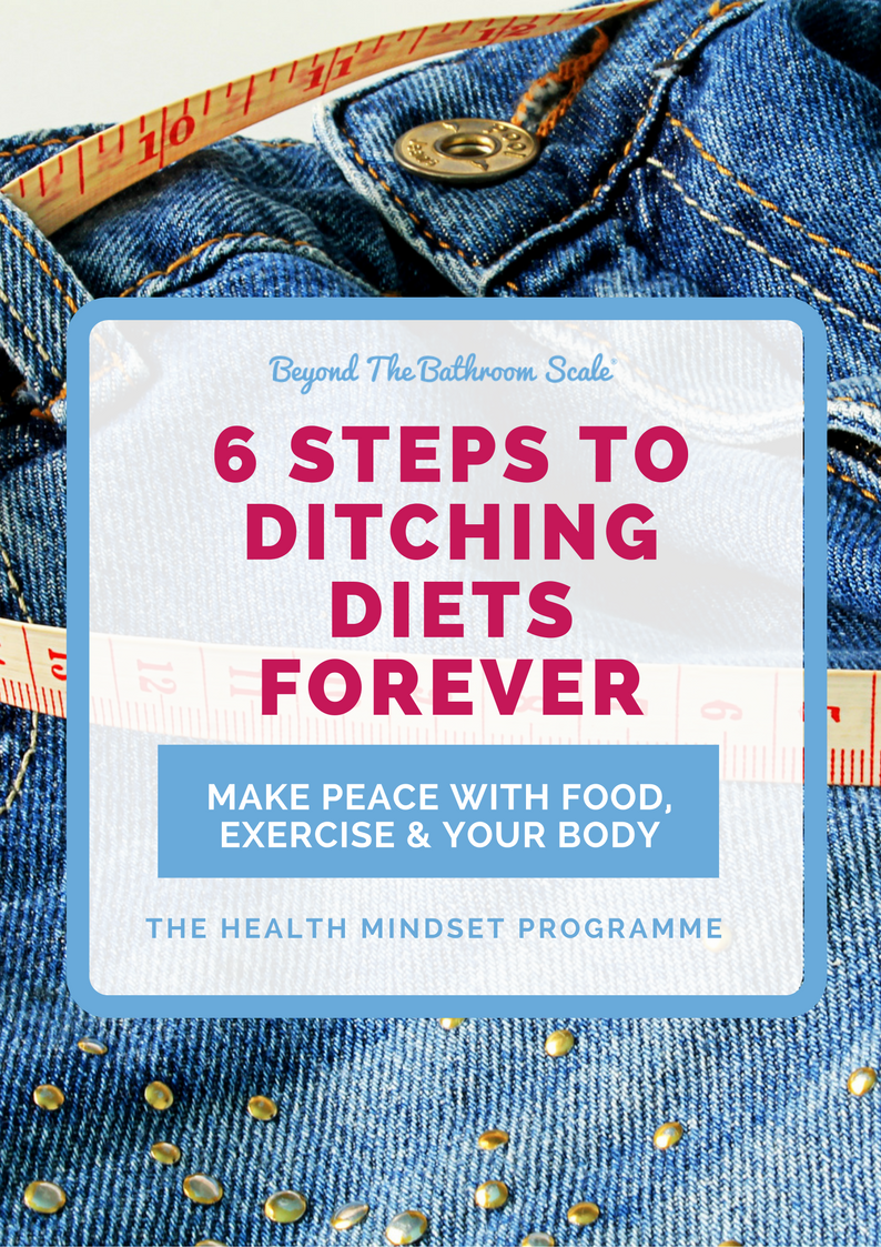 6 steps to ditching diets forever