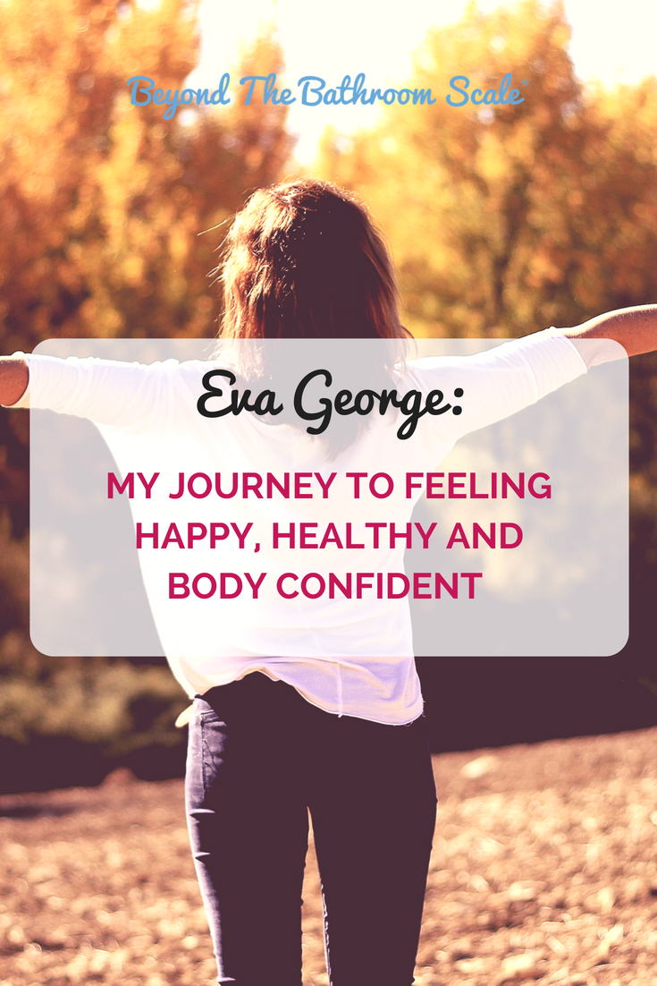The Journey to Feeling Happy, Healthy and Body Confident.png