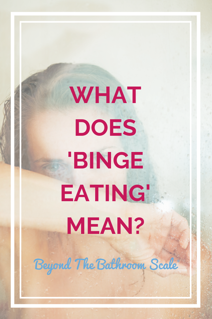 what does binge eating mean?