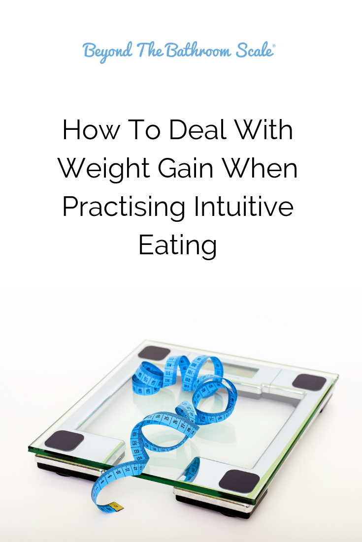 How to deal with weight gain when intuitive eating.png