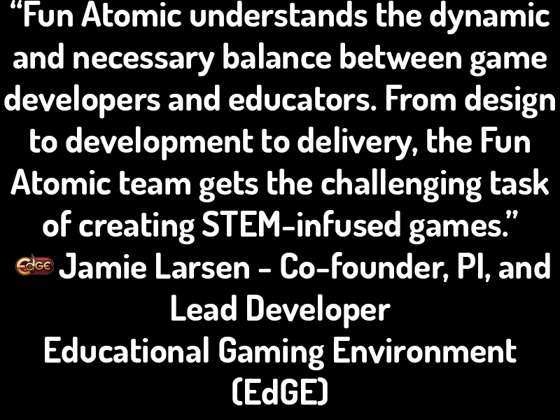 Educational Gaming Environment (EdGE) Testimonial