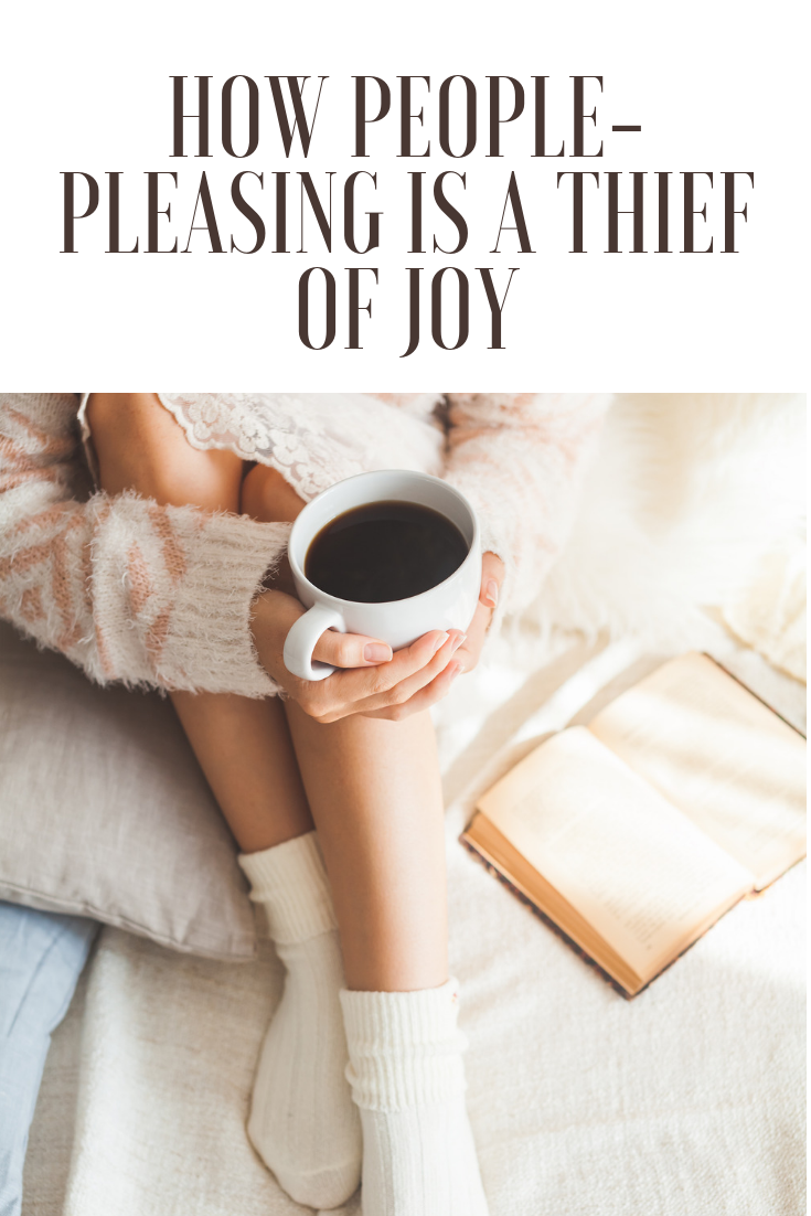 How People-Pleasing is a Thief of Joy
