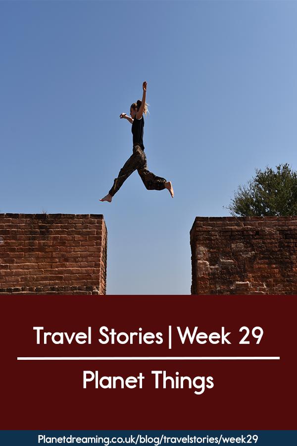 Travel Stories week 29