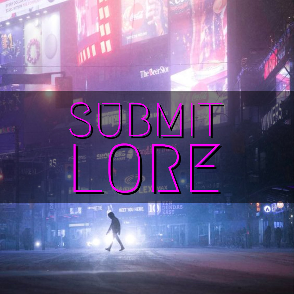 Submit Lore using the nearby form