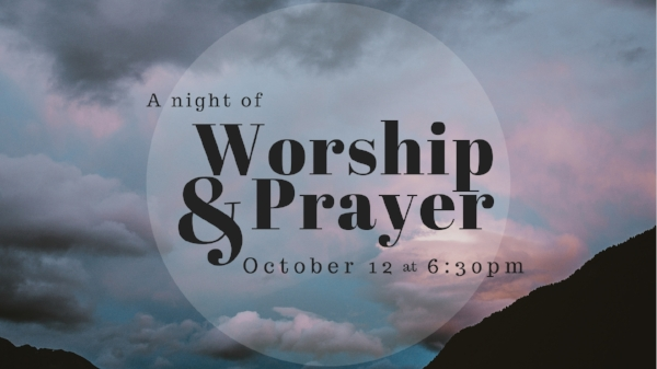 Join us TONIGHT for an night of worship & prayer.  6:30pm  We encourage you to bring your older children along with you to worship! Childcare will be provided for the little ones.