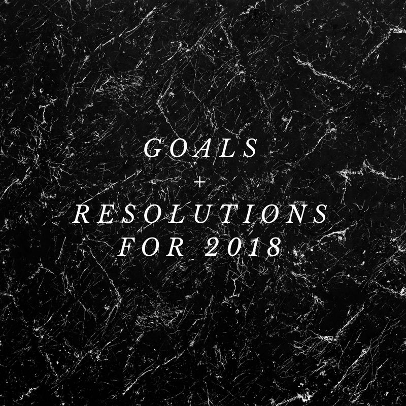 GOALS+RESOLUTIONS FOR 2018.png