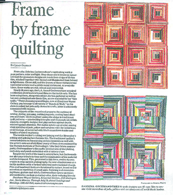 "LA Times review ""Her Quilts Are Made From 16 mm Film. Here's What They Reveal, Frame by Frame."" By Leah Ollman. June 30, 2017."