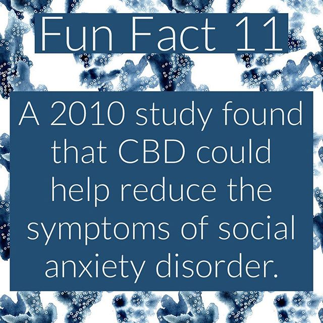 Another #funfact - #cbd has been found to help reduce the symptoms of #solcial #anxiety #disorder. Link to study in comments. #sad #hemp #nyc #la #miami #chicago