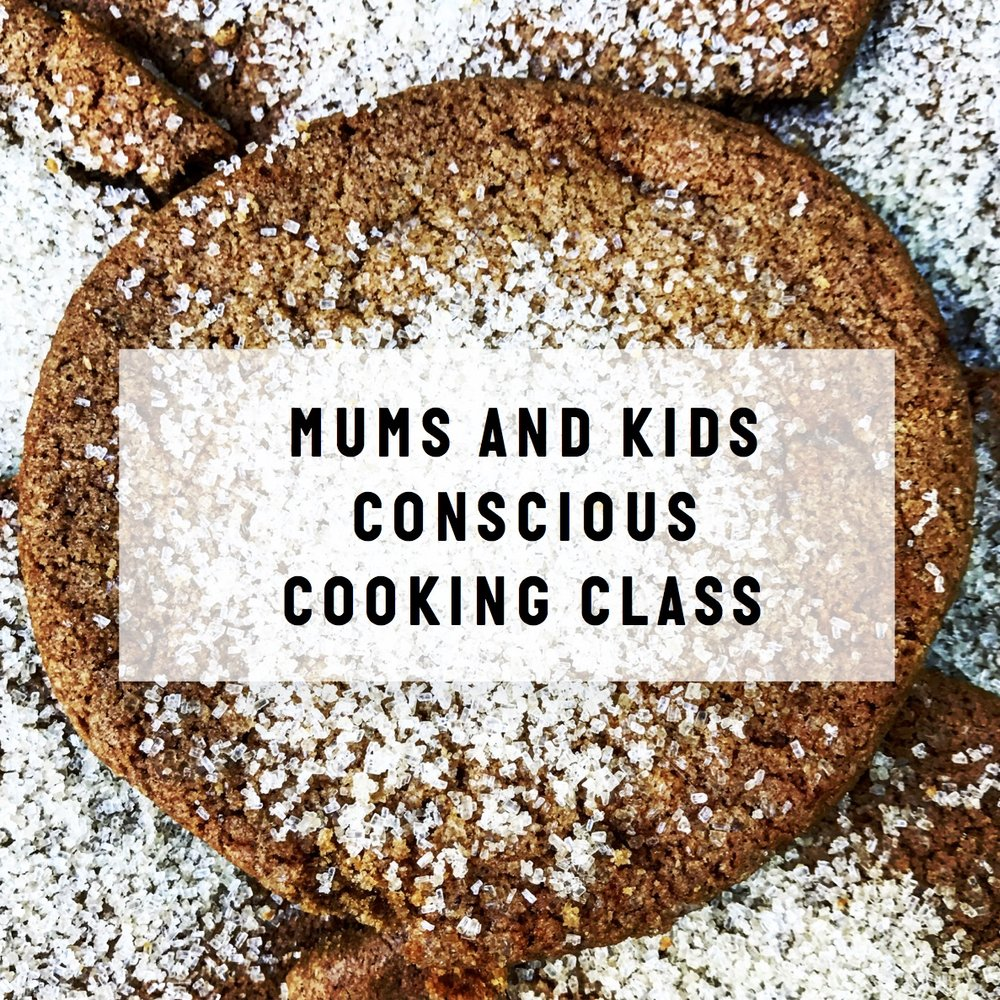 Mums and kids conscious cooking - We bake delectable brown sugar and spice cookies, but that is most definitely not all! Along the way we'll earn about connecting with nature, our bodies and our hearts in the kitchen, do a kid-appropriate mediation, and use the feelings we find inside ourselves during the mediation to create our own personal spice blends for our cookies. Everyone's blend will be different because we're all beautifully unique :).