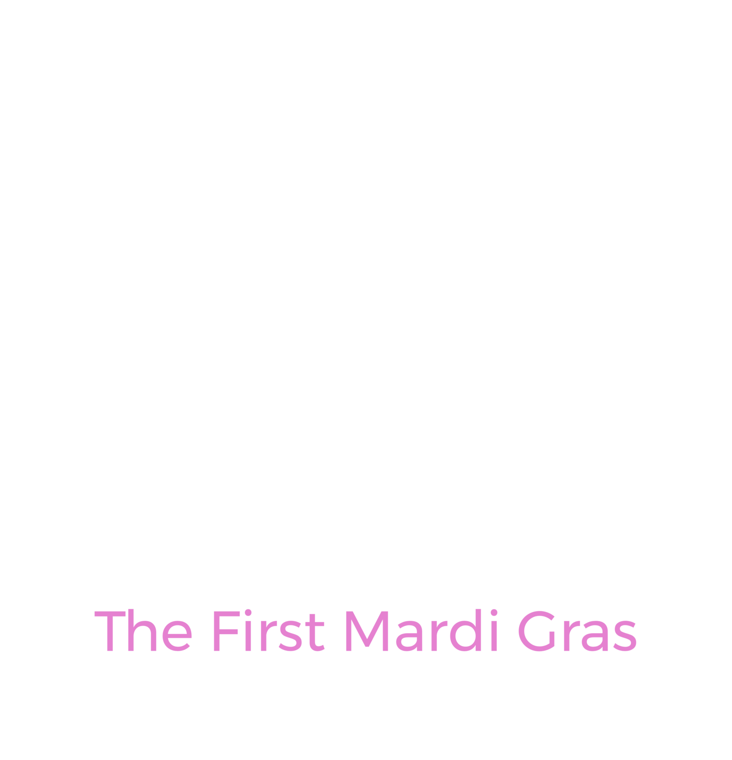 The first Mardi Gras 78ers