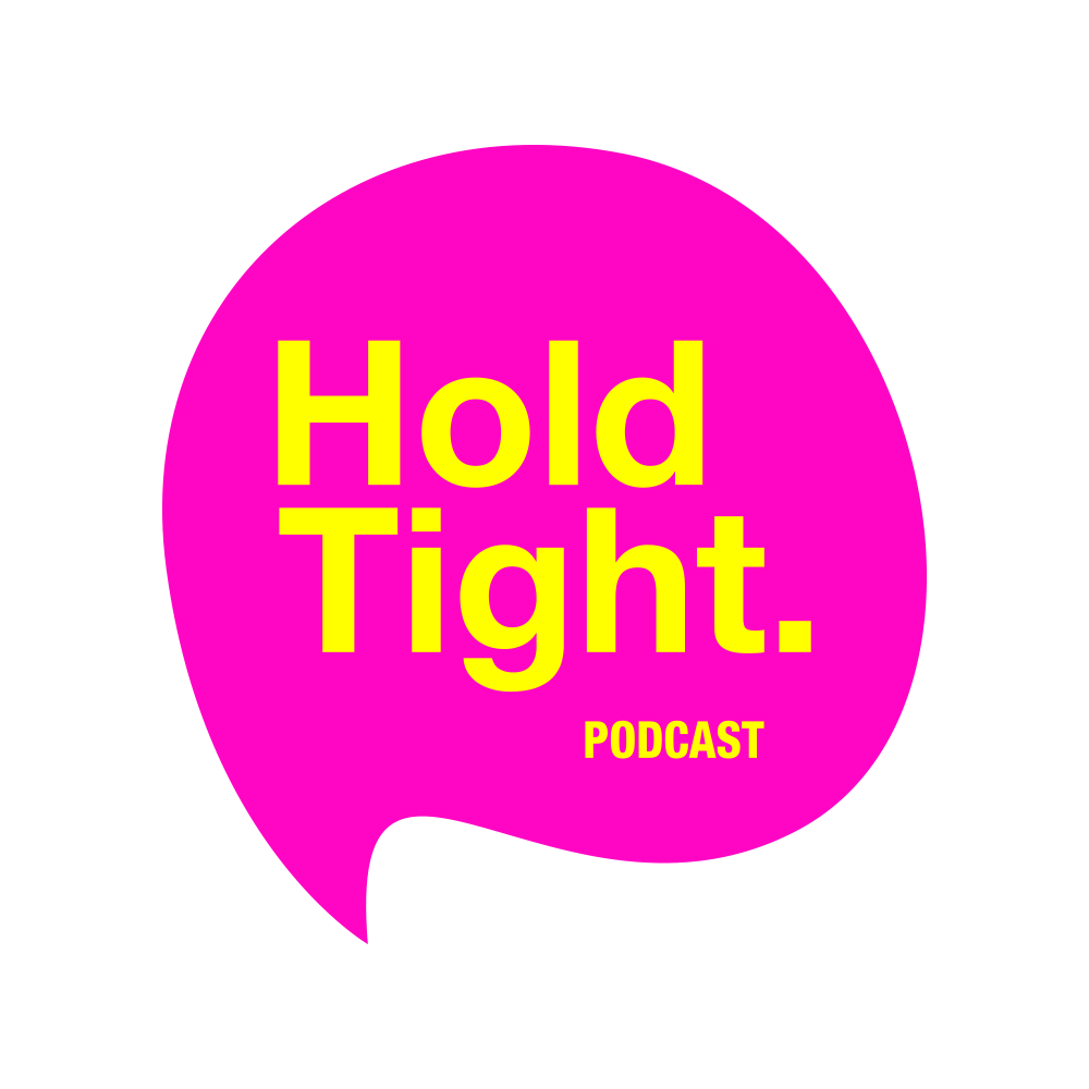 Hold Tight Podcast