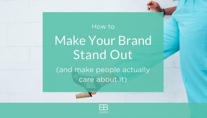 How to make your brand stand out.jpg
