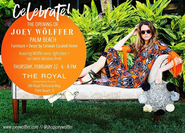 Please, join us to celebrate Joey Wolffer at her Palm Beach new store location#beautifull place filled with treasures for your home & your wardrobe.