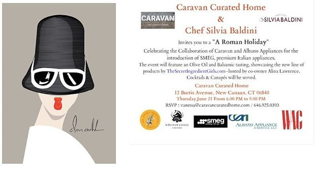 "Come join us Thursday, June 21 from 6.00 PM to celebrate a ""Roman Holidays""at Caravan Curated Home with extraordinary chef Silvia Baldini#featuring new collaboration with SMEG & Albano Appliance#meet also extra talented WAG team as our media sponsor Let's all celebrate first day of summer with Wolffer Rose  Our cover invitation by Don Oehl one of a kind artwork"