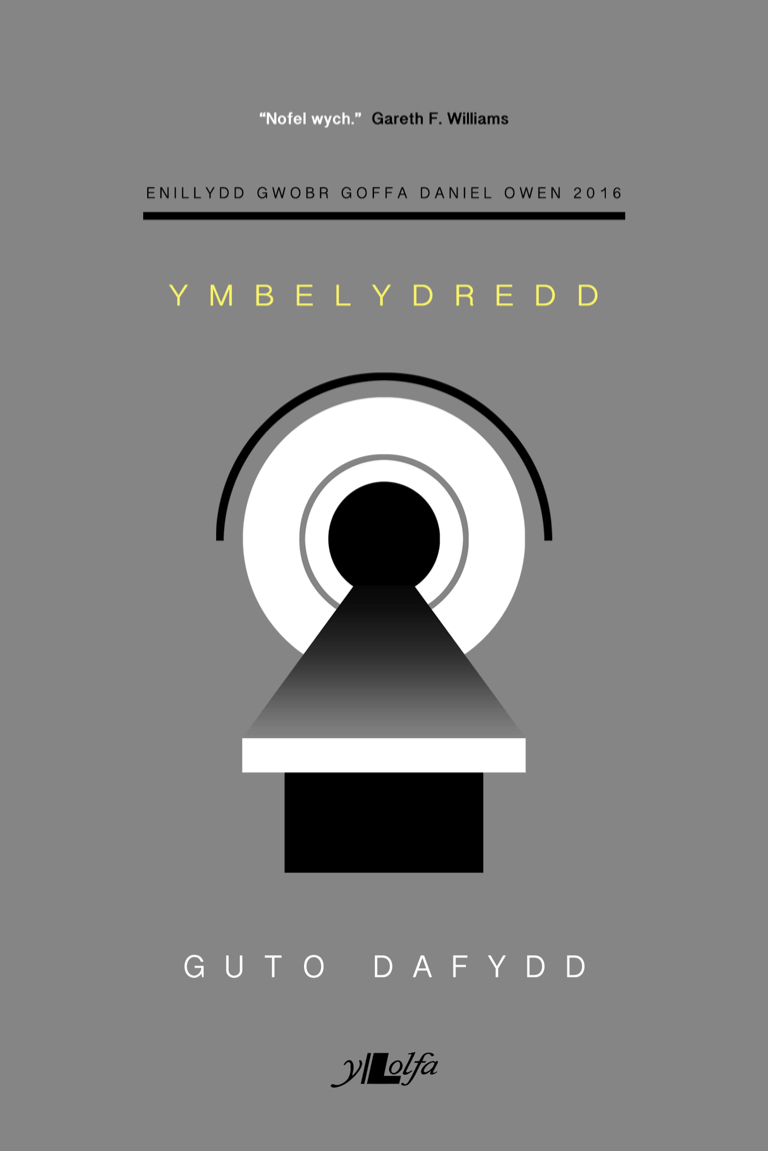Ymbelydredd  (2016)  Guto Dafydd  Y Lolfa
