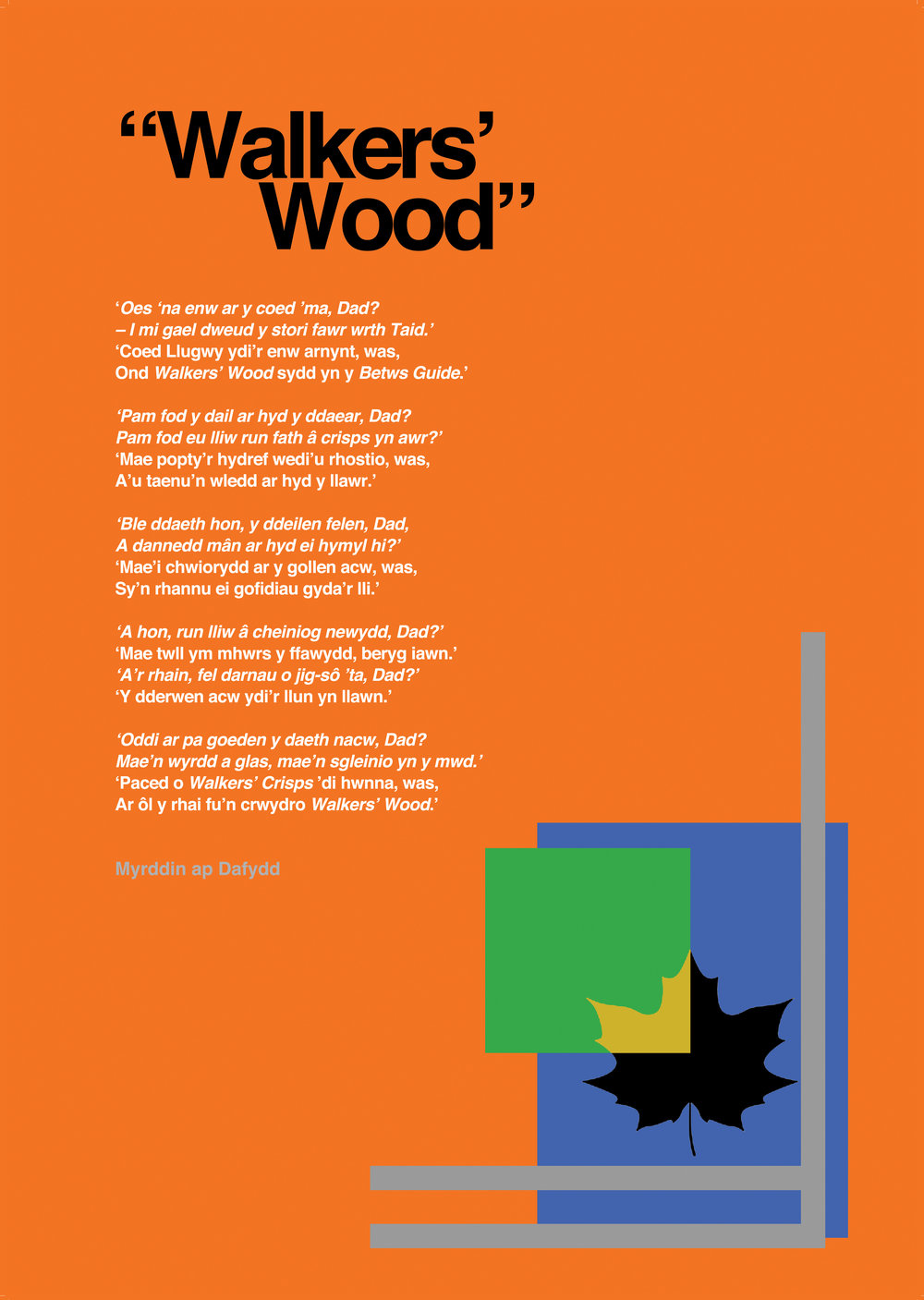 """Walker's Wood""  (2016)  Cerdd gan Myrddin Ap Dafydd"